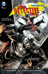 Batman - Detective Comics Vol. 5: Gothtopia