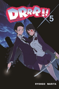 Ryohgo Narita. Durarara!!  05 (light novel)