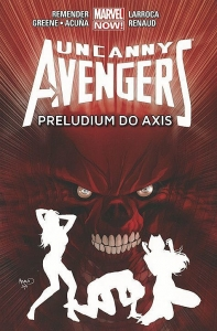 Uncanny Avengers 5 - Preludium do Axis