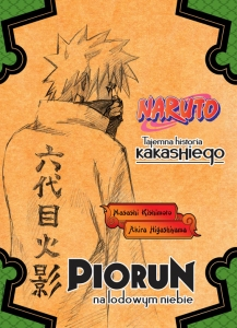 Naruto 01: Tajemna historia Kakashiego (light novel)