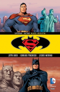 Superman / Batman 3: Władza absolutna