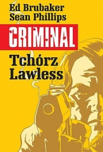 Criminal 1 - Tchórz/Lawless