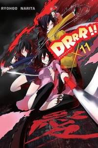 Ryohgo Narita. Durarara!!  11 (light novel)