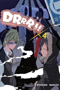 Ryohgo Narita. Durarara!!  04 (light novel)